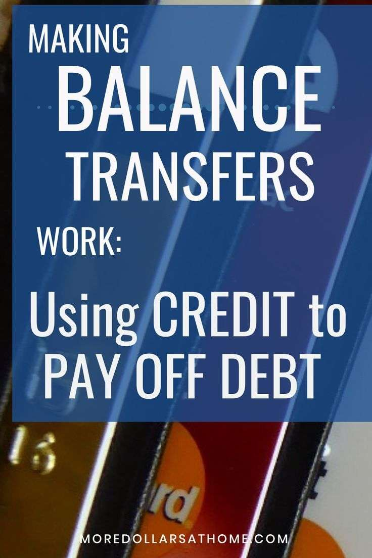 Using Balance Transfers to Pay off Credit Cards
