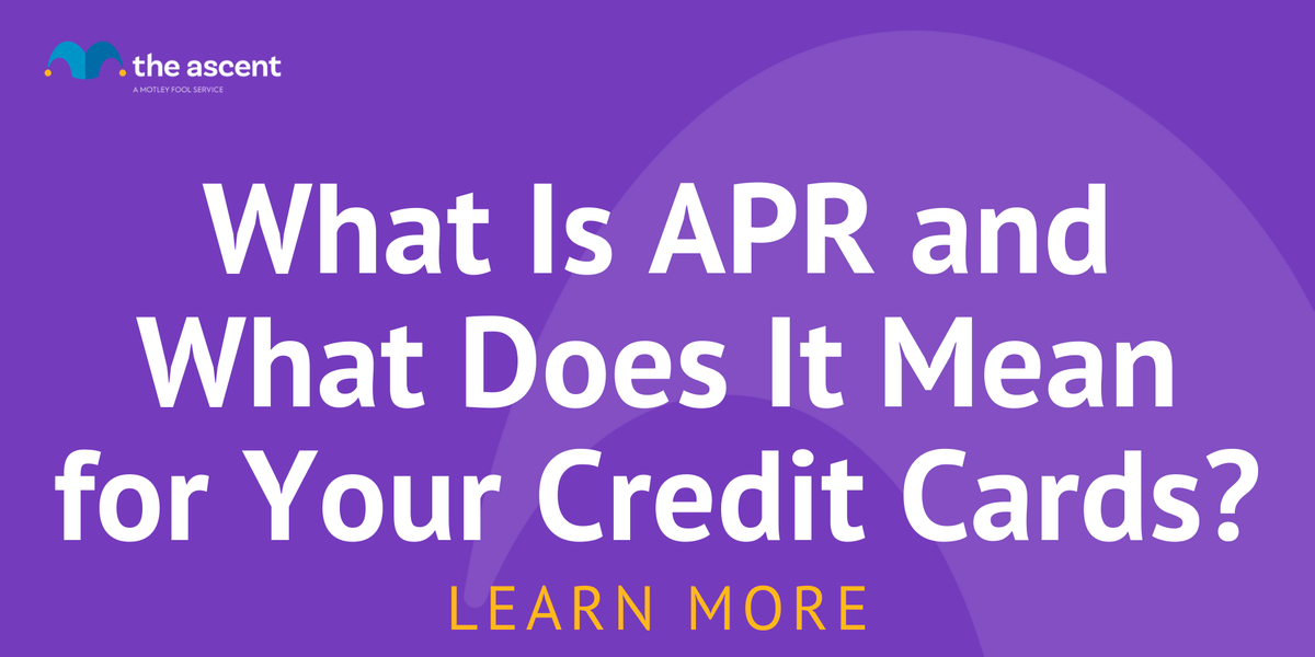 What Is APR and What Does It Mean for Your Credit Cards ...